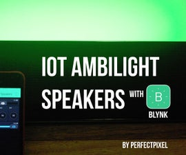 IOT Ambilight Speakers (with BLYNK)