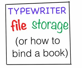 Typewriter File Storage (How to Bind a Book)