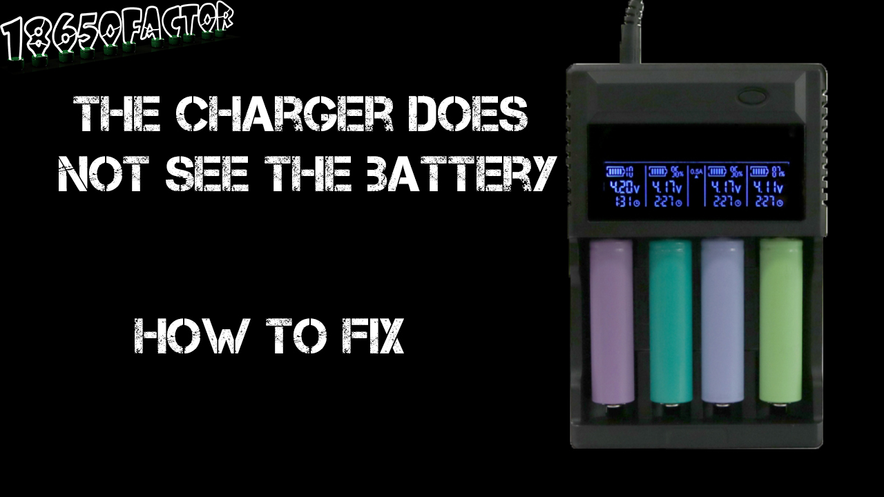 Picture of What to Do If Charger Doesn't See 18650 Li-ion Battery