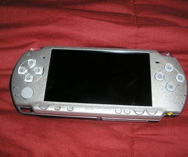 "How to make your PSP ""Better"" or how to have more fun on a Sony PSP"