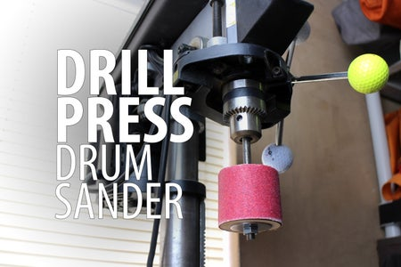 Drill Press Drum Sander
