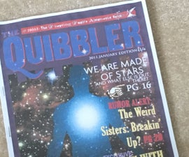 Make Your Own Quibbler Magazine