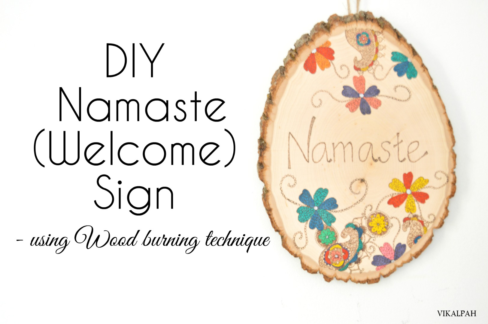Picture of DIY Namaste(Welcome) Sign Using Wood Burning Technique (A Beginner Project)