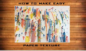Picture of How to Make Cool Paper Paint Texture