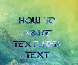 """How to make """"Text""""ured Text"""