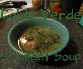 Caldo Verde (AKA Peasant Soup)