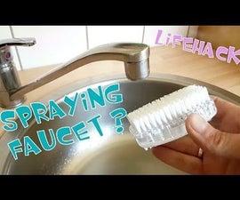 Spraying Faucet Lifehack