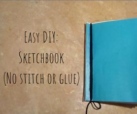 Easy DIY: Sketchbook(No Stitch/No Glue)