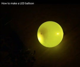 How to Make a LED Balloon