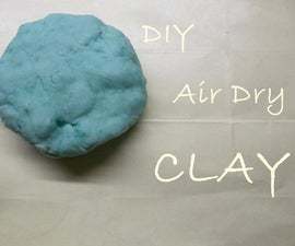 DIY Air Dry Clay
