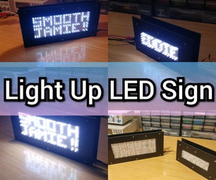 Light Up LED Sign (Brightness Activated)