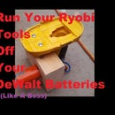 Run a Ryobi Tool Off DeWalt Battery
