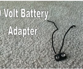 How to make a 9 volt Battery adapter