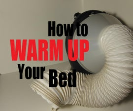 How to warm up your bed