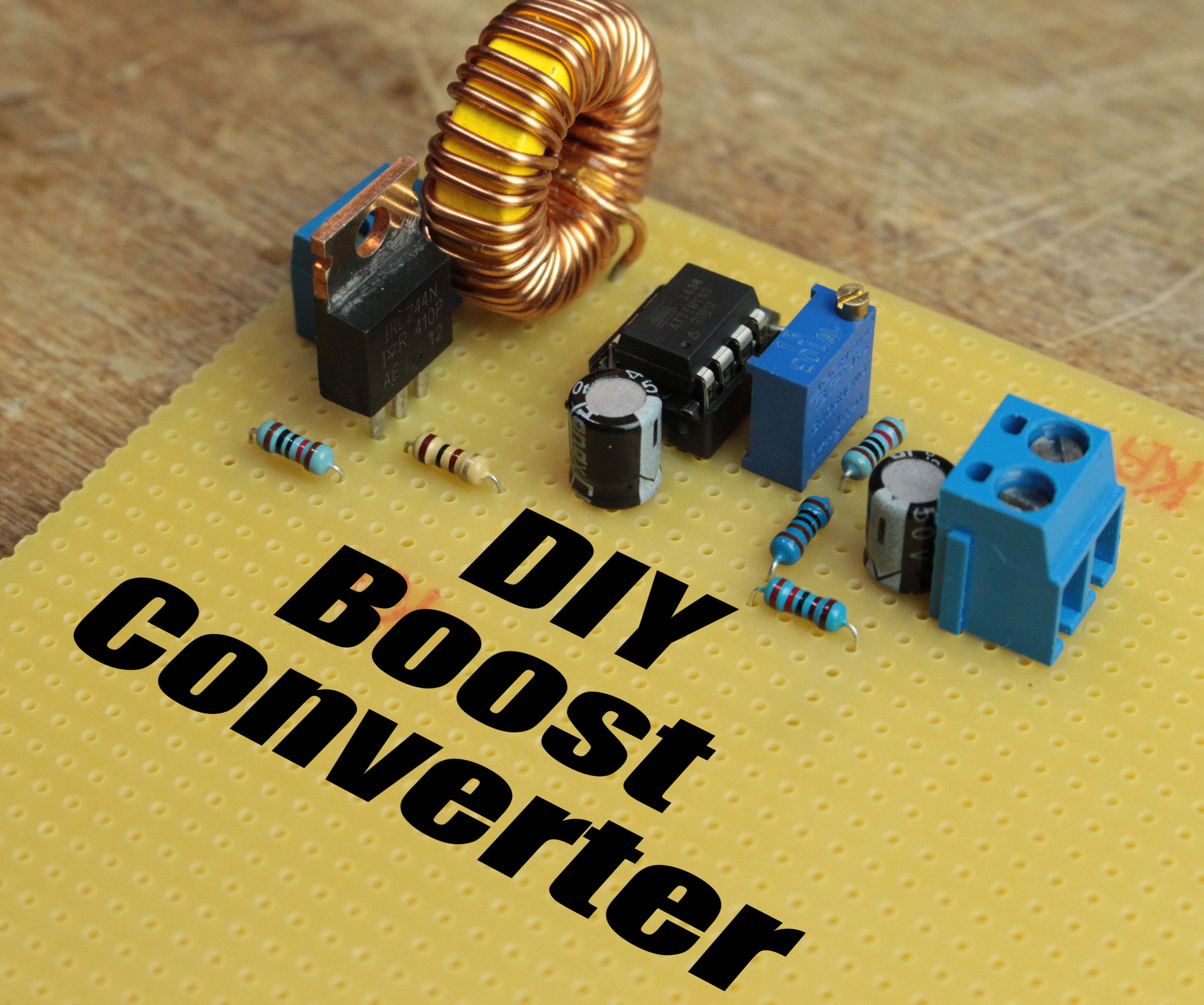 diy boost converter how to step up dc voltage efficiently 5 rh instructables com