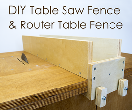 DIY Table Saw Fence & Router Table Fence (+ FREE PLAN)