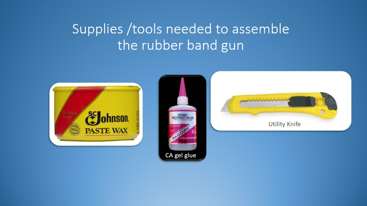 Picture of Materials You Will Need to Build the Rubber Band Gun