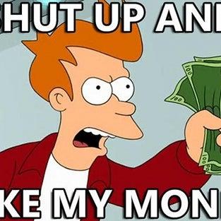 Iffem_shut-up-and-take-my-money.jpg