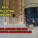 Self Replicating Arduino - Clone Arduino UNO Into ATtiny85 Microcontroller