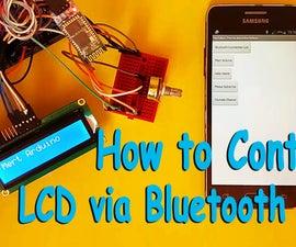 Arduino : How to Control an LCD Via Bluetooth