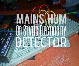 Mains Hum Detector / Static Electricity Detector