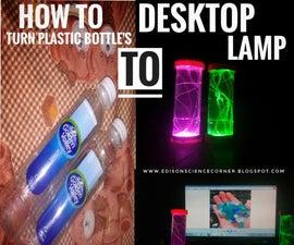 HOW TO TURN PLASTIC BOTTLES TO DESKTOP LAMP