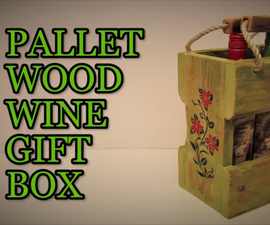 How to : Pallet Wood Wine Gift Box BCDesign Style