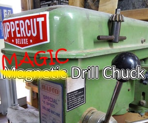 Magic Drill Chuck