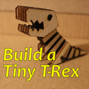 Build a Tiny T-Rex
