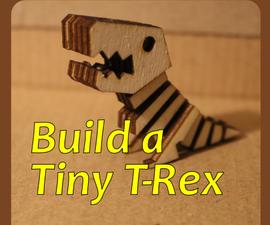 Build a Tiny T-Rex