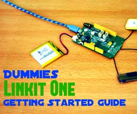Dummy's Linkit One Getting Started Guide