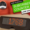 YouTube Subscriber Counter - Solderless, 3D Printable, Wall / Monitor Mountable