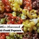Skittles-Flavoured Tutti-Frutti Popcorn