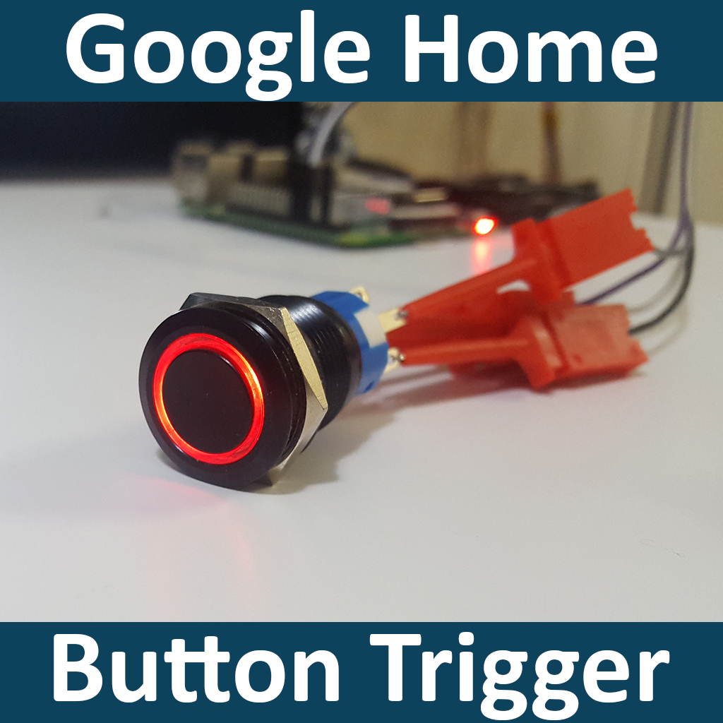 Picture of Button Trigger for Google Assistant on the Raspberry Pi