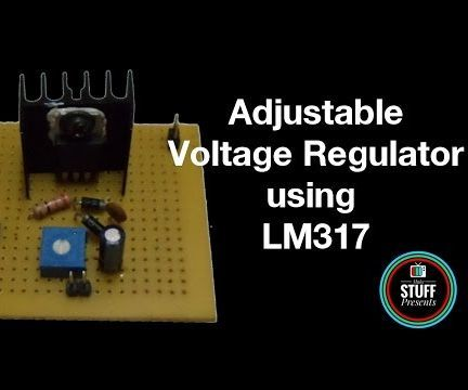 How to Build ADJUSTABLE VOLTAGE REGULATOR Using LM317 With SHORT