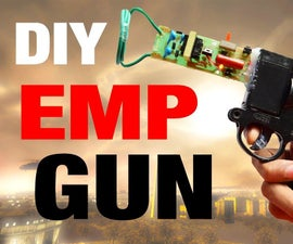 How to Make EMP Gun !