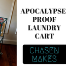 Apocalypse-Proof Laundry Cart