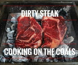 Dirty Steak