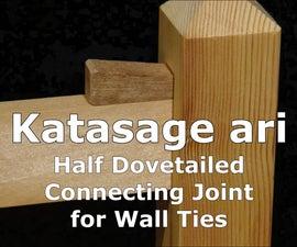 Katasage Ari (half Dovetailed Joint)