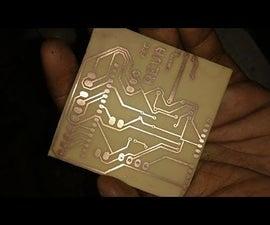 PCB ETCHING | TONER TRANSFER METHOD