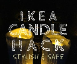 IKEA Candle Hack a stylish and safe enhancement