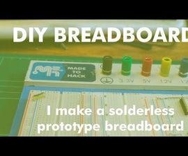 Make a Solderless Prototype Breadboard