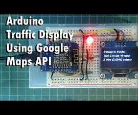 Arduino Traffic Display Using Google Maps API