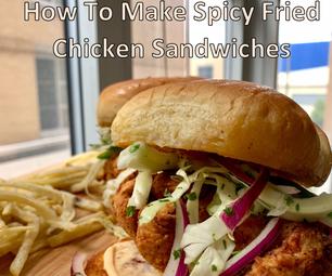 Spicy Fried Chicken Sandwiches