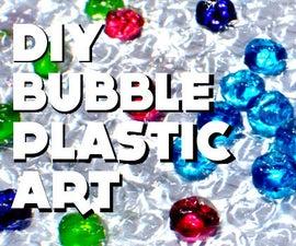 DIY Bubble Plastic Art