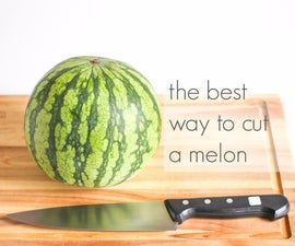 the best way to cut a melon