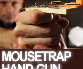 Turn a Mousetrap into a Powerful Handgun