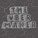 The Uber Maker