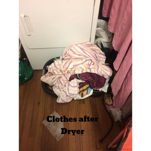 Get Your Sheets Out of Dryer and Take Them to Your Room.