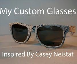 Custom Sunglasses (Inspired by Casey Neistat)
